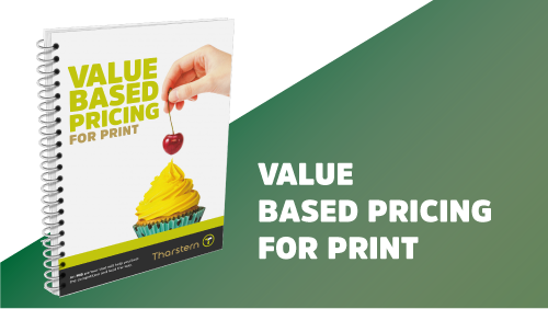 Value Based Pricing for Print