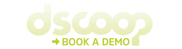 Book a demo with us at Dscoop | Stand 420