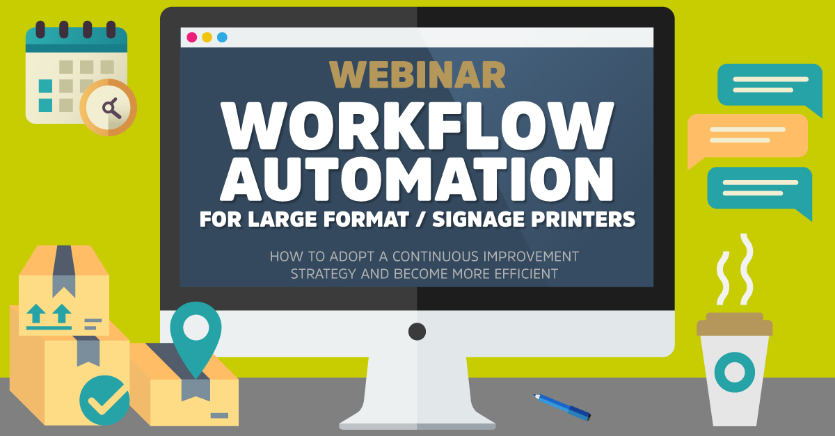 workflow automation for large format signage printers